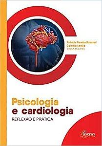 Psicologia e Cardiologia - Reflexão e Prática