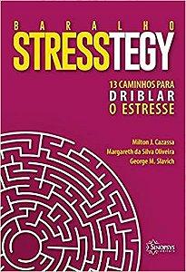 Baralho Stresstegy - 13 Caminhos Para Driblar o Estresse