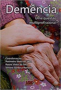 Demencia - Uma Questao Multiprofissional
