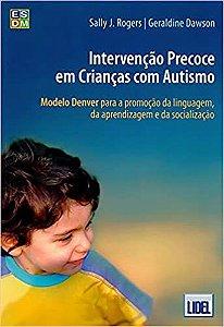 Intervencao Precoce Em Criancas Com Autismo