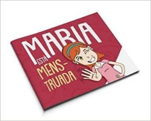 Maria Esta Menstruada!