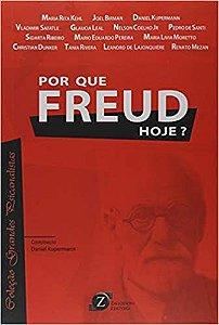 Por Que Freud Hoje ?