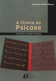 A Clinica da Psicose