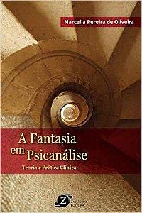 A Fantasia Em Psicanalise