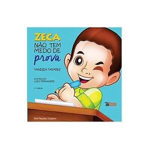 Zeca Nao Tem Medo de Prova    2 Ed.