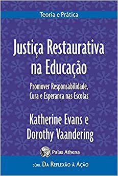 Justica Restaurativa Na Educacao