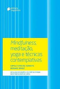 Mindfulness, Meditacao, Yoga e Tecnicas Contemplativas