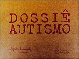Dossiê Autismo