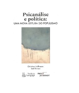 Psicanálise e Política: Uma Nova Leitura do Populismo