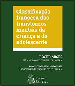 Classificacao Francesa dos Transtornos Mentais da Crianca e do Adolescente