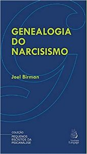 Genealogia do Narcisismo