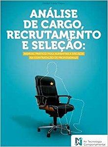 Analise de Cargo, Recrutamento e Selecao