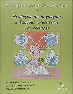 Avaliacao de Linguagem e Funcoes Executivas Em Criancas