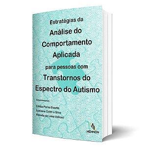 Estratégias da Analise do Comportamento Aplicada Para Pessoas Com Transtornos do Espectro do Autismo