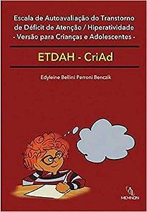 Escala de Autoavaliacao do Tdah – Versao Para Criancas e Adolescentes (etdah-criad)