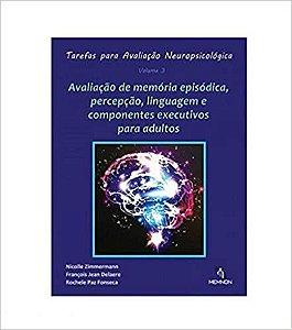 Tarefas Para Avaliação Neuropsicológica Vol. 3