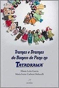 Tramas e Dramas do Boneco de Pano No Tatadrama