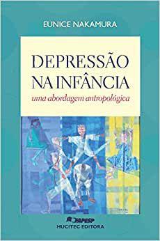 Depressão Na Infância - Uma Abordagem Antropológica