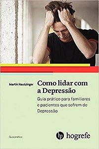 Como Lidar Com a Depressao