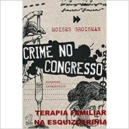 Crime No Congresso - Suspense Terapeutico