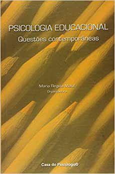 Psicologia Educacional - Questoes Contemporaneas