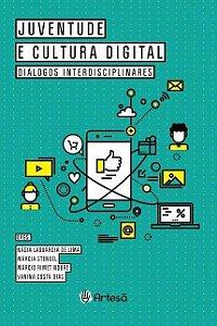 Juventude e Cultura Digital - Dialogos Interdisciplinares