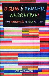 O Que É Terapia Narrativa?