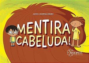 MENTIRA CABELUDA!