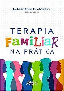 Terapia Familiar na Prática