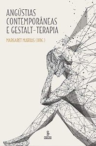 Angústias Contemporâneas e Gestalt-terapia