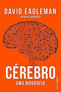 Cérebro: Uma biografia