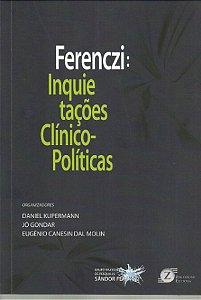 Ferenczi: Inquietações Clinico-políticas