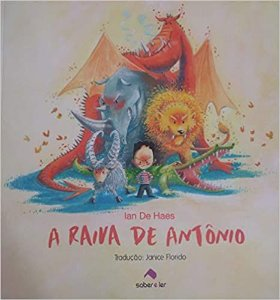 A Raiva de Antônio
