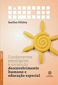 Fundamentos Psicológicos e Sociais do Desenvolvimento Humano e Educação Especial