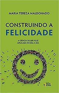 Construindo a Felicidade