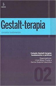 Gestalt-Terapia: Conceitos Fundamentais: 2