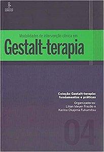 Modalidades De Intervenção Clínica Em Gestalt-Terapia: 4