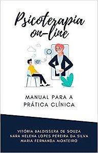 Psicoterapia On-Line: Manual Para a Prática Clínica