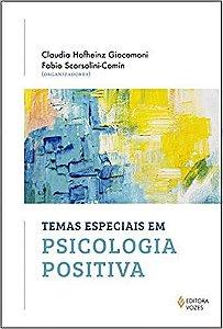 Temas Especiais Em Psicologia Positiva