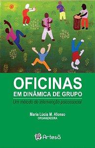Oficinas em Dinâmica de Grupo