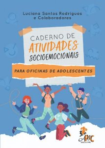 Caderno De Atividades Socioemocionais Para Oficinas De Adolescentes