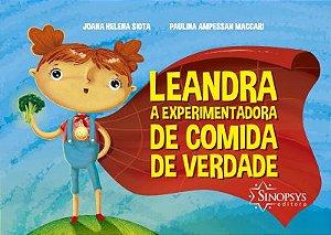 Leandra, A Experimentadora De Comida De Verdade