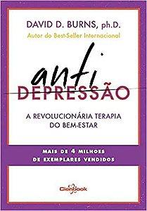 Antidepressão: A Revolucionária Terapia do Bem-estar