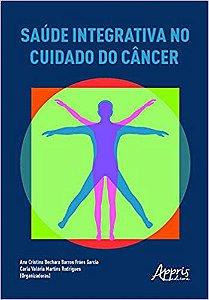 Saúde Integrativa no Cuidado do Câncer
