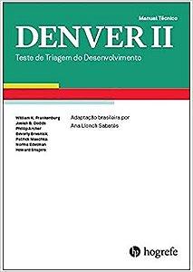 Denver II - Teste de Triagem do Desenvolvimento