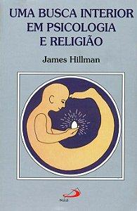 Uma Busca Interior em Psicologia e Religião