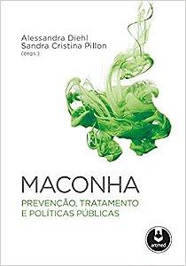 Maconha: Prevenção, Tratamento e Políticas Públicas