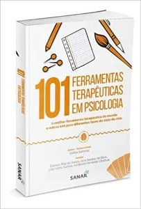101 Ferramentas Terapêuticas em Psicologia