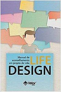 Manual de Aconselhamento em Projeto de Vida: Life-Design
