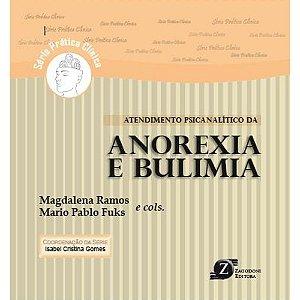Atendimento Psicanalítico da Anorexia e Bulimia